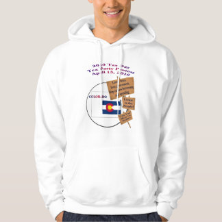 Colorado 2010 Tax Day Tea Party Hooded Sweatshirt