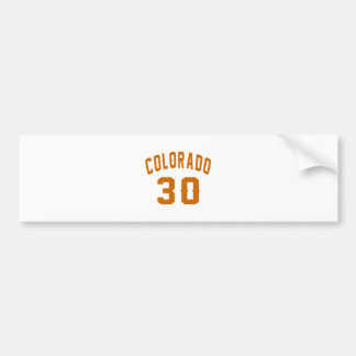 Colorado 30 Birthday Designs Bumper Sticker