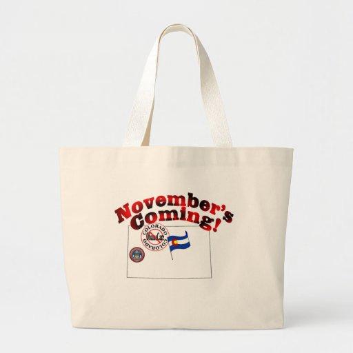 Colorado Anti ObamaCare – November's Coming! Canvas Bag