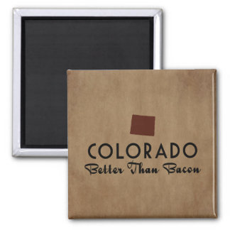 Colorado Better Than Bacon Fridge Magnets