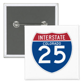 Colorado CO I-25 Interstate Highway Shield - Pinback Button