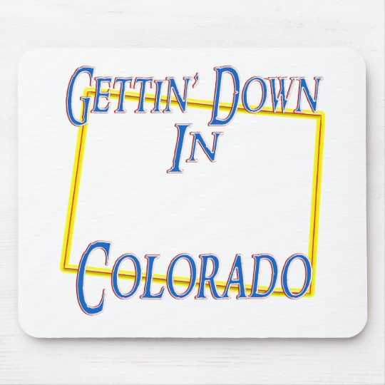 Colorado - Gettin' Down Mouse Pad