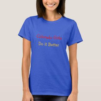 Colorado Girls Do it Better Shirt