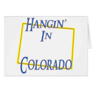 Colorado - Hangin Felicitaciones