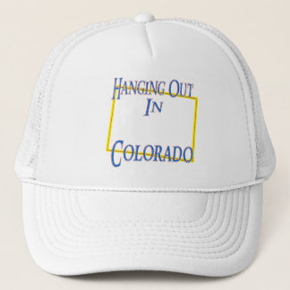 Colorado - Hanging Out Trucker Hat