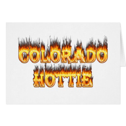 Colorado Hottie Fire And falesm Greeting Card