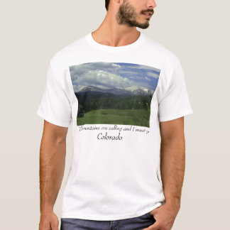 Colorado Mountain T Shirt Muir Quote