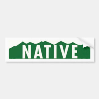 Colorado Native Bumper Sticker Car Bumper Sticker