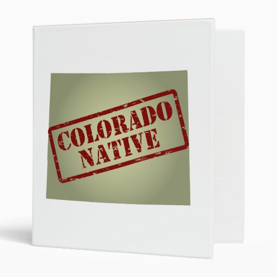Colorado Native Stamped on Map Binder