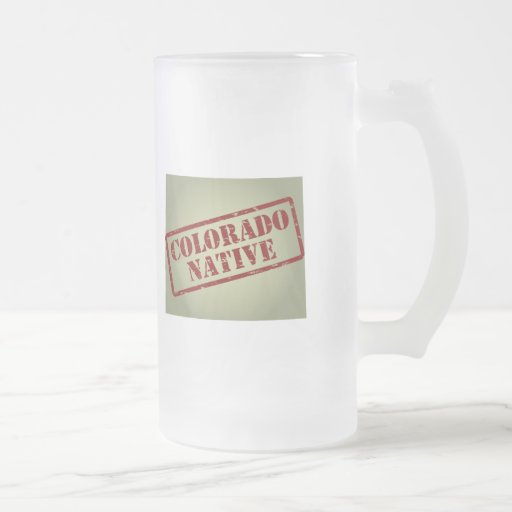 Colorado Native Stamped on Map 16 Oz Frosted Glass Beer Mug