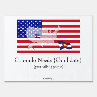 Colorado needs you! lawn sign