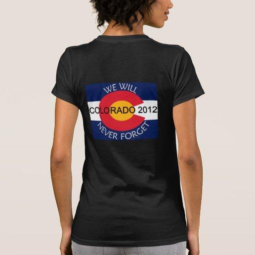 Colorado, nunca olvidaremos no. 1 camiseta