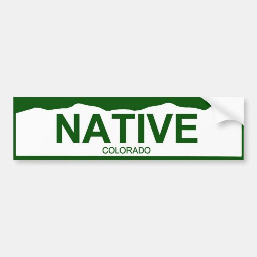 colorado plate new - NATIVE Bumper Sticker