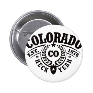 Colorado, puñetas sí, Est. 1876 Pin Redondo 5 Cm