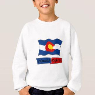 Colorado!  Right On! Sweatshirt