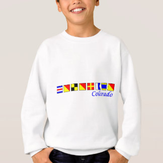 Colorado spelled in nautical flag alphabet sweatshirt