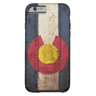 Colorado State Flag on Old Wood Grain Tough iPhone 6 Case