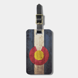 Colorado State Flag on Old Wood Grain Luggage Tag