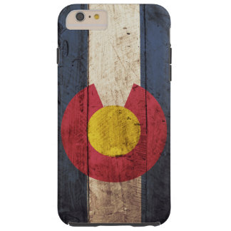 Colorado State Flag on Old Wood Grain Tough iPhone 6 Plus Case