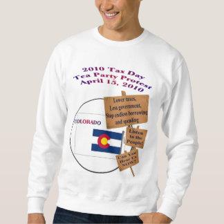 Colorado Tax Day Tea Party Protest Sweatshirt
