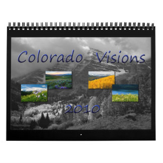 Colorado Visions 2010 Calendar