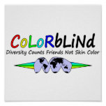 Colorblind Diversity Counts Friends Not Skin Color Posters