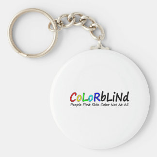 Colorblind People First Skin Color Not At All Key Chain