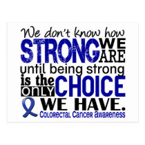 Colorectal Cancer How Strong We Are Postcard
