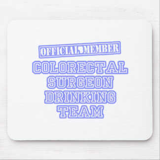 Colorectal Surgeon Drinking Team Mouse Pads