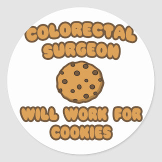 Colorectal Surgeon Will Work for Cookies Stickers
