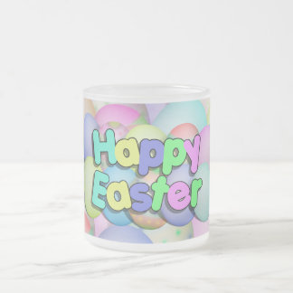 Colored Easter Eggs - Happy Easter 10 Oz Frosted Glass Coffee Mug