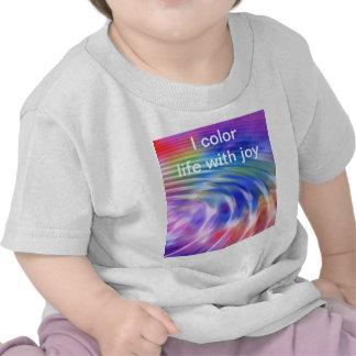 Coloree mi vida con alegría camiseta