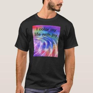 Coloree mi vida con alegría playera
