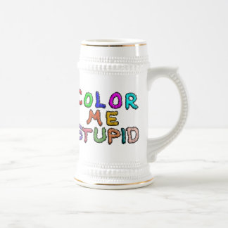 Coloréeme estúpido jarra de cerveza