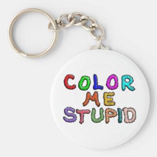 Coloréeme estúpido llavero redondo tipo pin