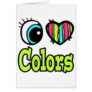 Colores brillantes del amor del corazón I del ojo Tarjeta De Felicitación