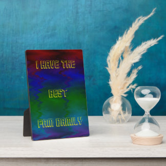 """Colorful Abstract Humor 'Best Fam Damily"""" Abstract Plaque"""