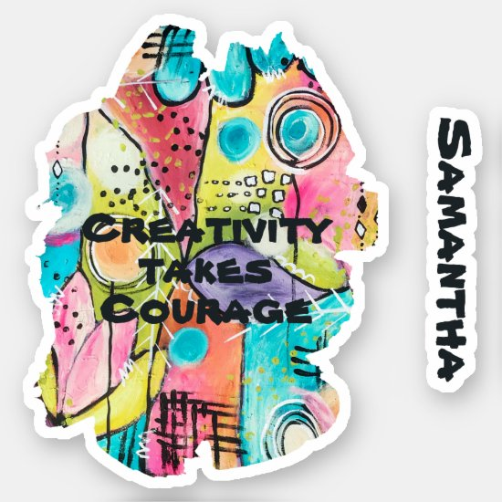 Colorful Abstract Inspirational Quote Artistic Fun Sticker