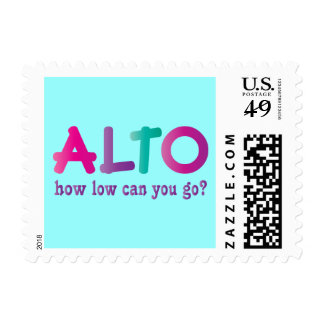 Colorful Alto How Low Can You Go Quote Gift Stamp