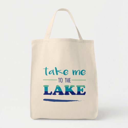 Colorful and Casual Take Me to the Lake Tote Bag