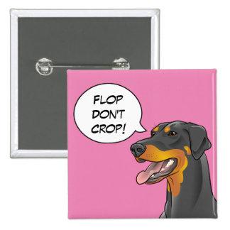 Colorful Art Comic Doberman Cropping Awareness Dog Pinback Button