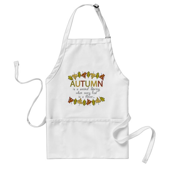 Colorful Autumn Leaves And Phrase Adult Apron