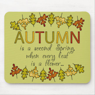 Colorful Autumn Leaves And Phrase Mousepads