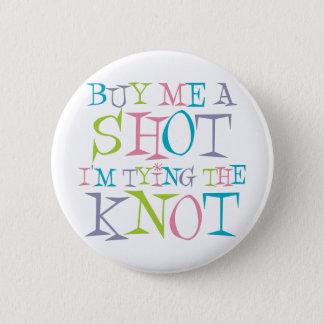 Colorful Buy Me A Shot Pinback Button