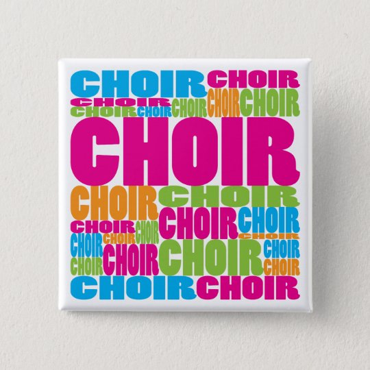Colorful Choir Pinback Button
