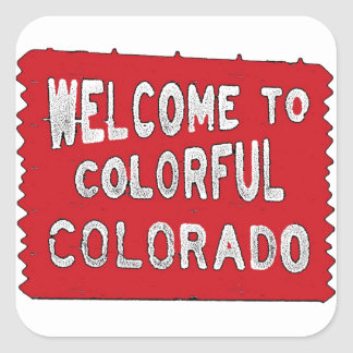 Colorful Colorado red welcome sign Square Sticker