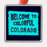 Colorful Colorado teal welcome sign Christmas Tree Ornaments