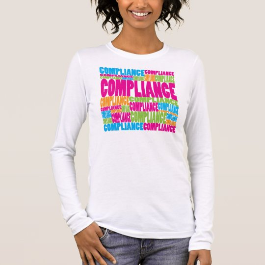 Colorful Compliance Long Sleeve T-Shirt