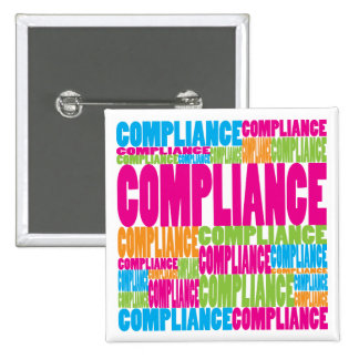 Colorful Compliance Pinback Button