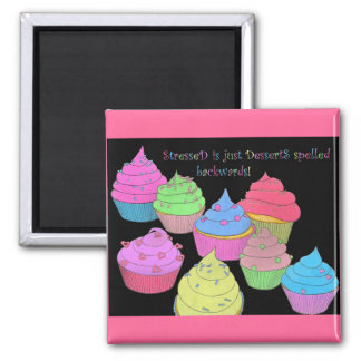 Colorful Cupcakes Magnet Stressed is Desserts